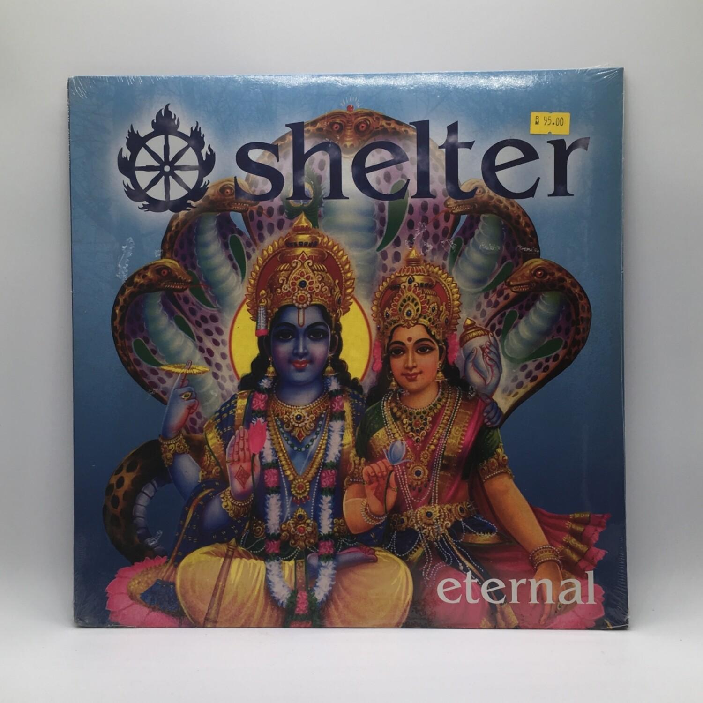 SHELTER -ETERNAL- LP