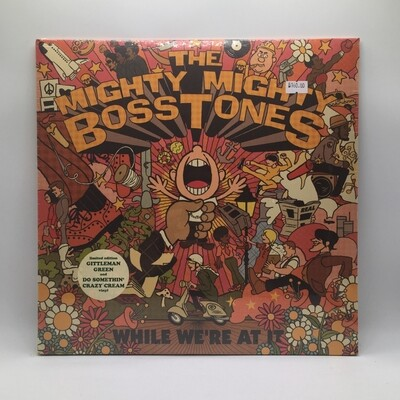 THE MIGHTY MIGHTY BOSSTONE -WHILE WE ARE AT IT- 2XLP (COLOR VINYL)