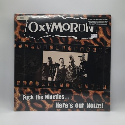 OXYMORON -FUCK THE NINETIES...HERE'S OUR NOIZE!- LP (COLOR VINYL)