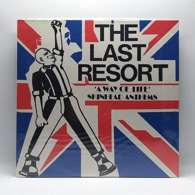 THE LAST RESORT -A WAY OF LIFE: SKINHEAD ANTHEM- LP