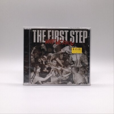 THE FIRST STEP -WHAT WE KNOW- CD