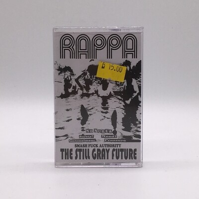 RAPPA -STILL GRAY FUTURE- CASSETTE