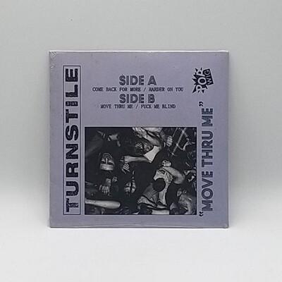 TURNSTILE -MOVE THRU ME- 7 INCH