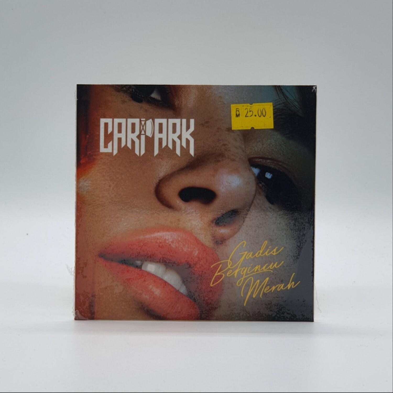 CARPARK -GADIS BERGINCU MERAH- CD