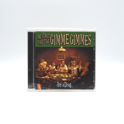 ME FIRST AND THE GIMME GIMMES -ARE A DRAG- CD