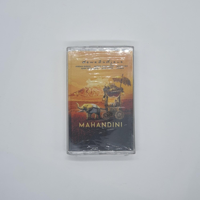 DEWA BUDJANA -MAHANDINI- CASSETTE