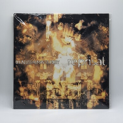 REPRISAL -BOUNDLESS HUMAN STUPIDITY- LP