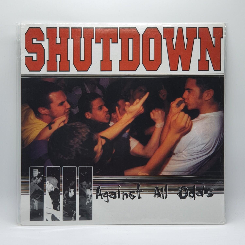 SHUTDOWN -AGAINST ALL ODDS- LP