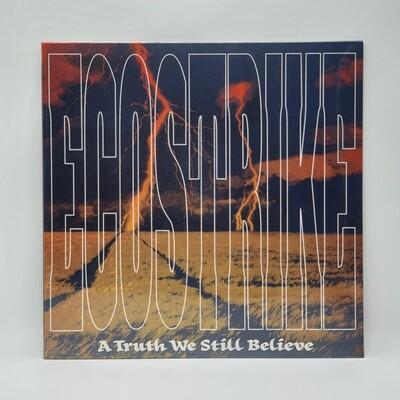 ECOSTRIKE -A TRUTH WE STILL BELIEVE- LP (COLOR VINYL)