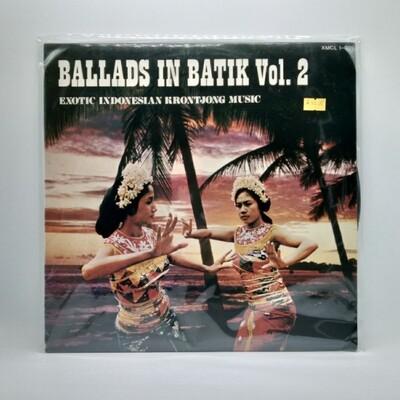 [USED] V/A -BALLAD IN BATIK VOL.2: EXCOTIC INDONESIAN KRONTJONG MUSIC- LP