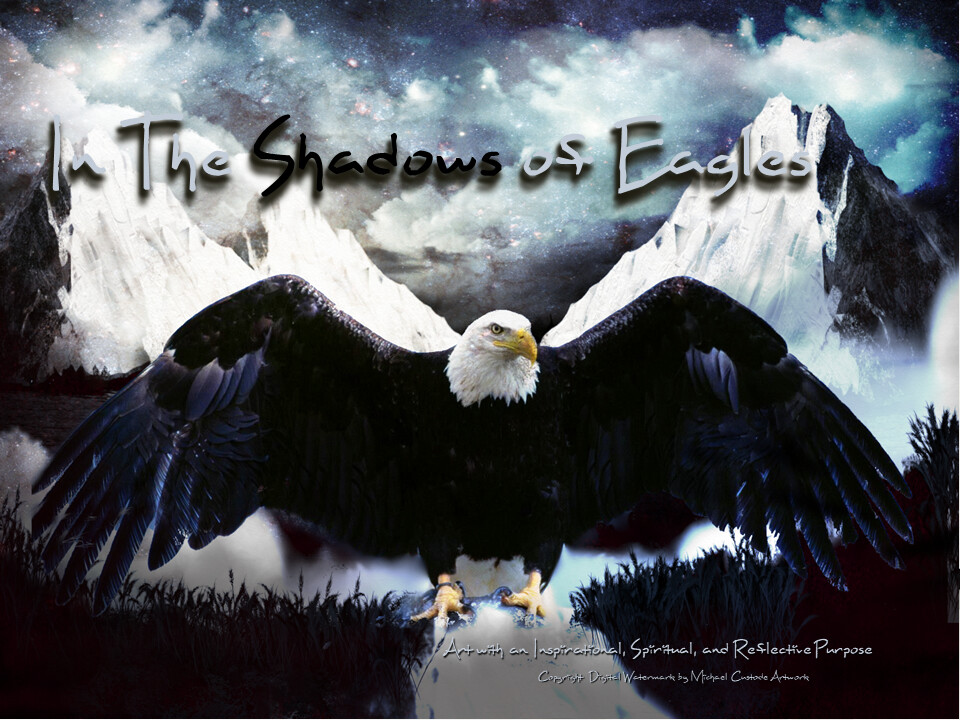 In The Shadows of Eagles