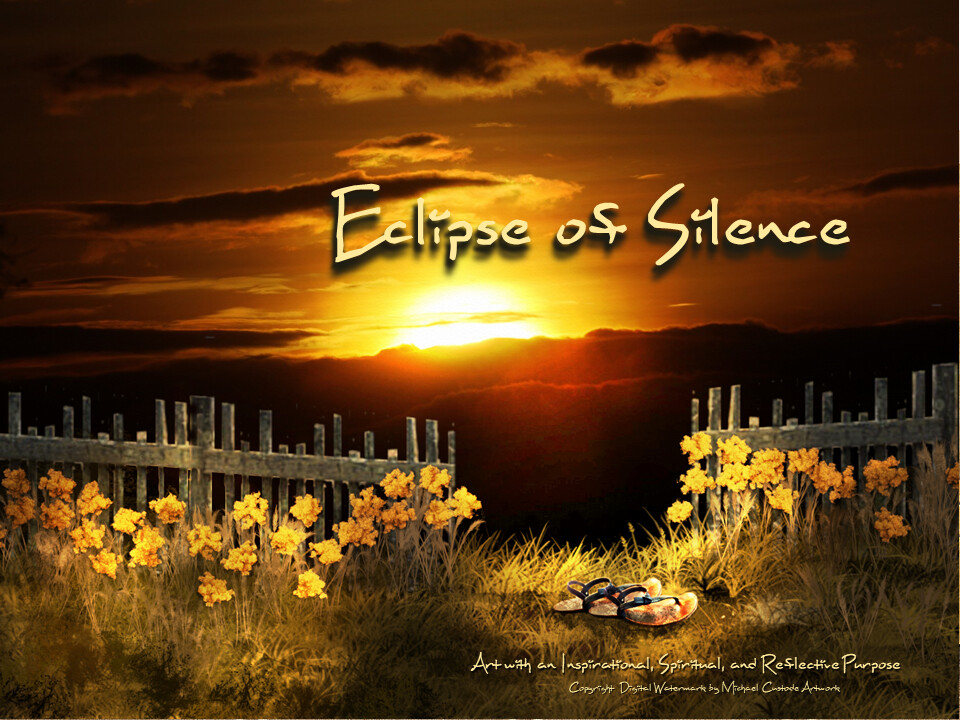 Eclipse of Silence