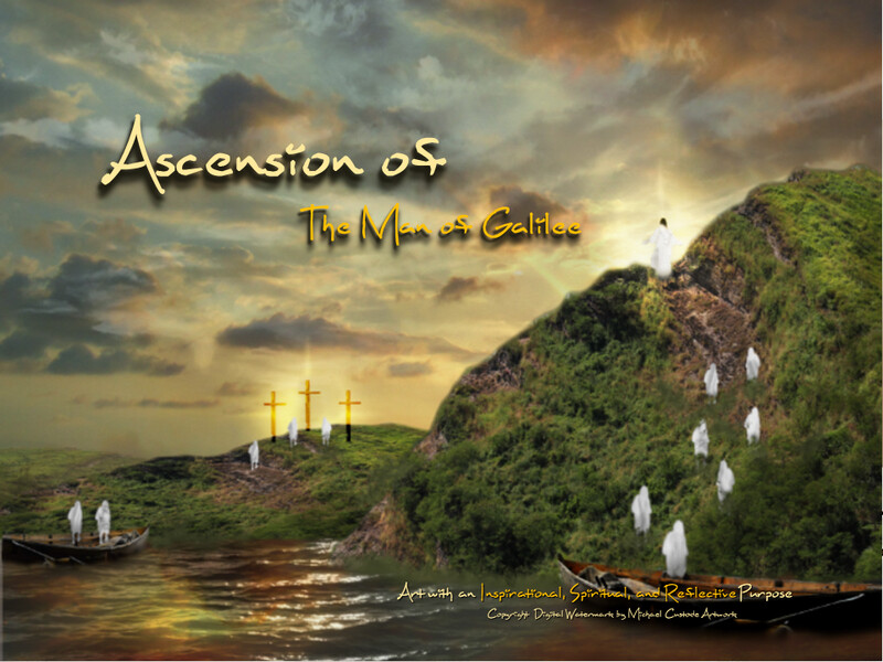 Ascension of The Man of Galilee
