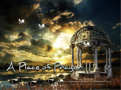 A Place of Prayer II