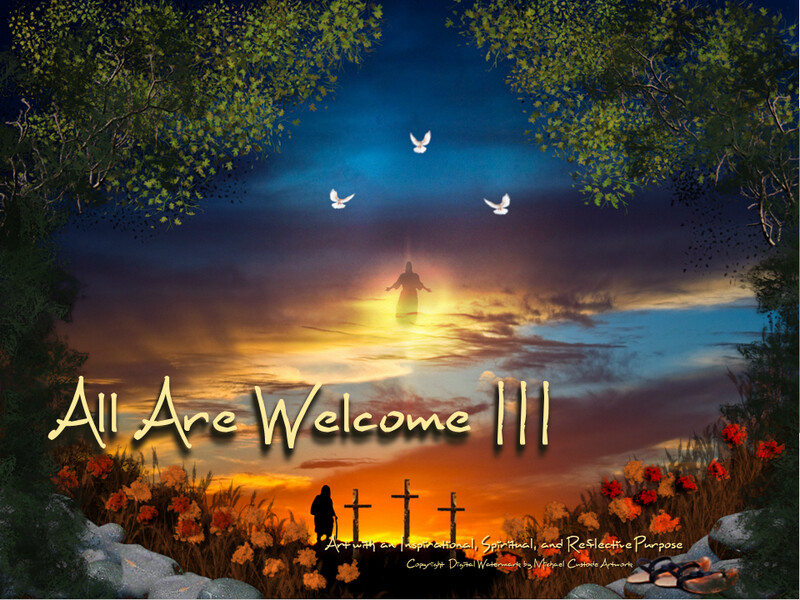 All Are Welcome III