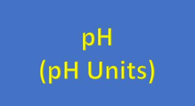 Water Analysis, pH, (pH Units)