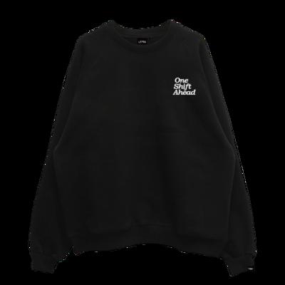 One Shift Ahead Sweatshirt