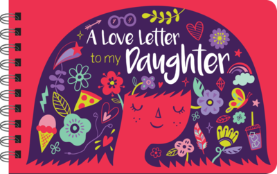 Book:  A Love Letter To My Daughter #100287
