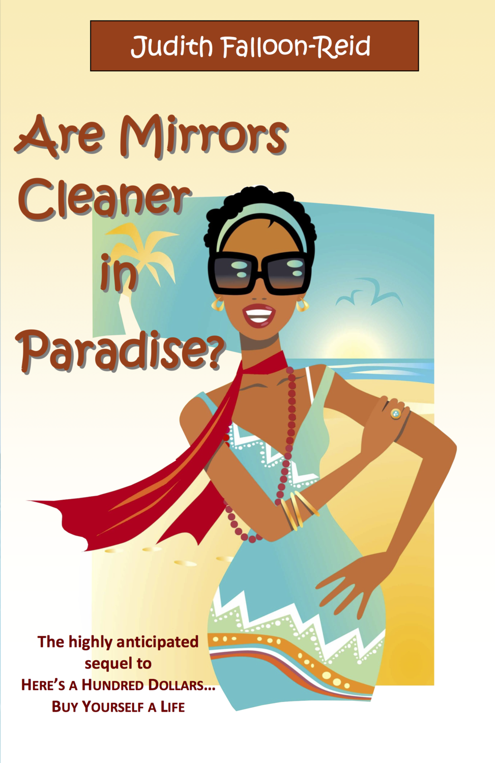 Are Mirrors. Cleaner in paradise?