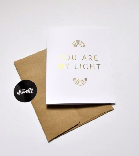 You are My Light Greeting Card