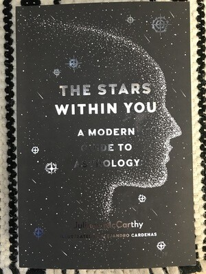The Stars Within You - A Modern Guide to Astrology