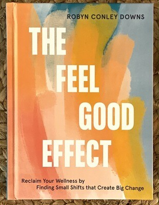 The Feel Good Effect (Hardcover)