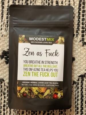 Zen as F**k Organic Herbal Loose Leaf Tea Blend
