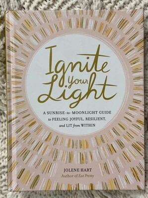 Ignite Your Light - Hardcover