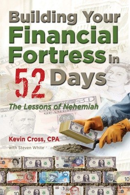 Building Your Financial Fortress in 52 Days: The Lessons of Nehemiah