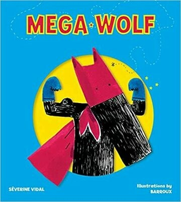 Mega Wolf (Meg Hero Books)