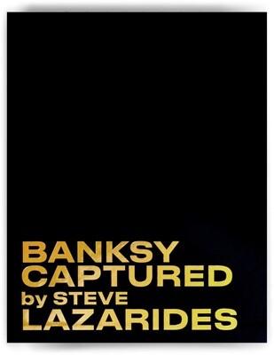BANKSY CAPTURED STEVE LAZARIDES