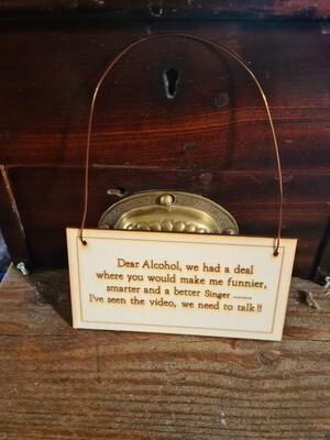Achohol Hanging Sign
