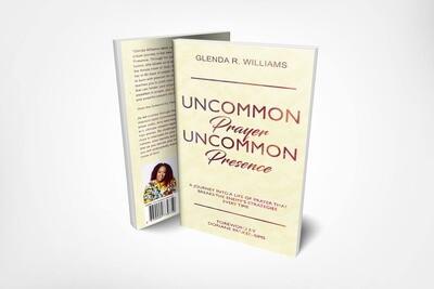Uncommon Prayer Uncommon Presence Book