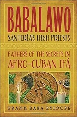 Babalawo, Santerias high priests