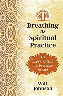 Breathing as a spiritual Practice
