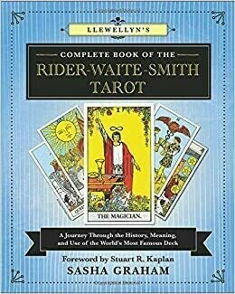 Complete Book of the Rider Waite Smith Tarot