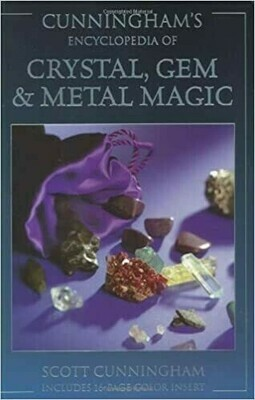 Cunninghams encyclopedia of crystal, gem and metal magic