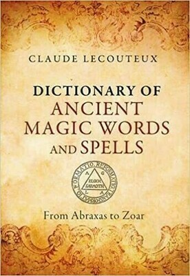 Dictionary of ancient words and spells