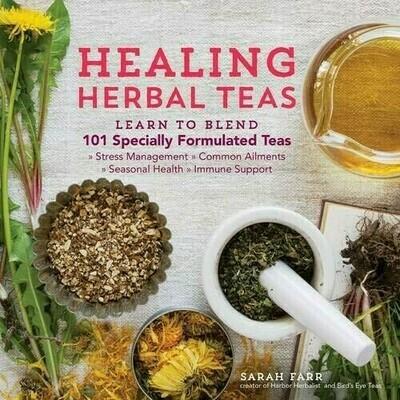 Healing Herbal Teas, Learn to Blend