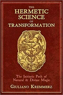 Hermetic Science of Transformation