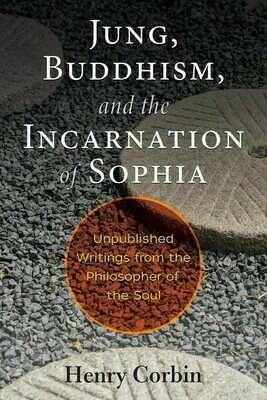 Jung, Buddhism and the Incarnation of Sophia