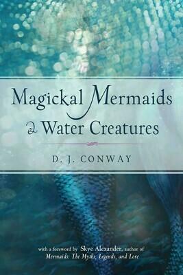 Magickal Mermaids & Water Creatures