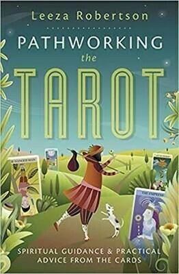 Pathworking the Tarot