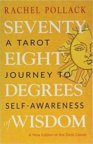 Seventy-eight degrees of wisdom (new ed)