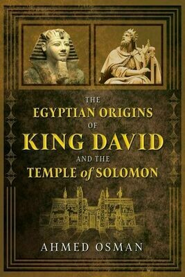 Egyptian Origins of King David and the Temple of Solomon