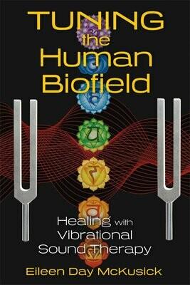 tuning the Human biofield