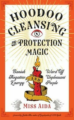 Hoodoo Cleansing & Protection Magic