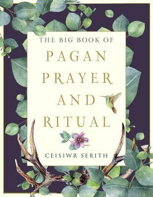 Big Book of Pagan Prayer & Ritual