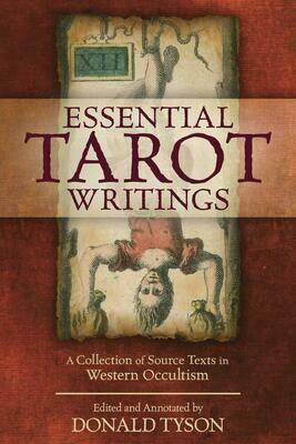 Essential Tarot Writings