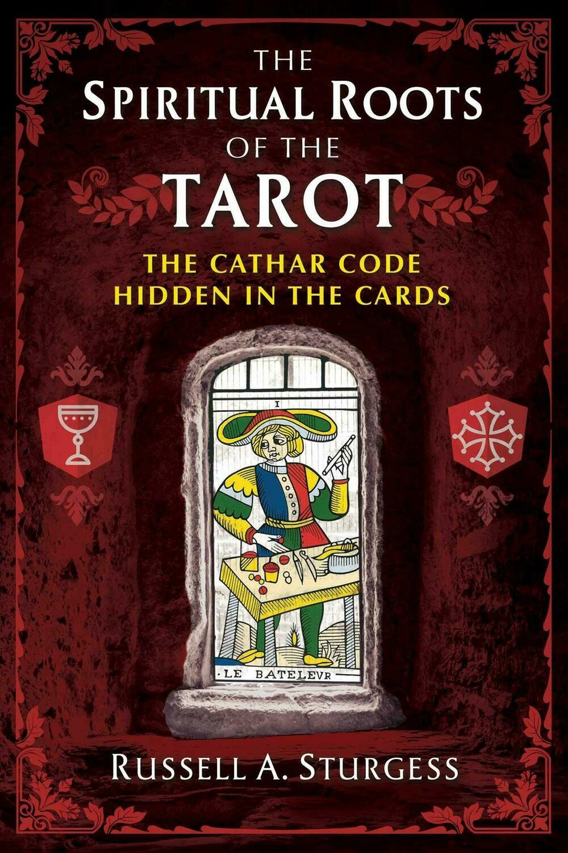 Spiritual Roots of the Tarot